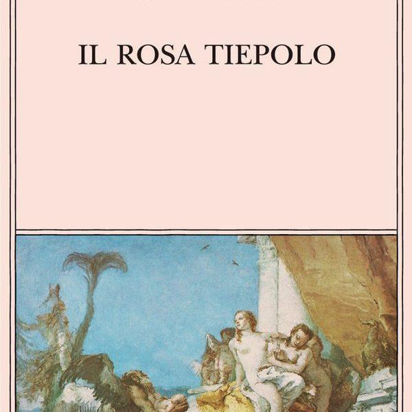 """Il rosa Tiepolo. Un omaggio a Roberto Calasso di Marisa Volpi (da """"Storia dell'arte n. 118, 2007)"""